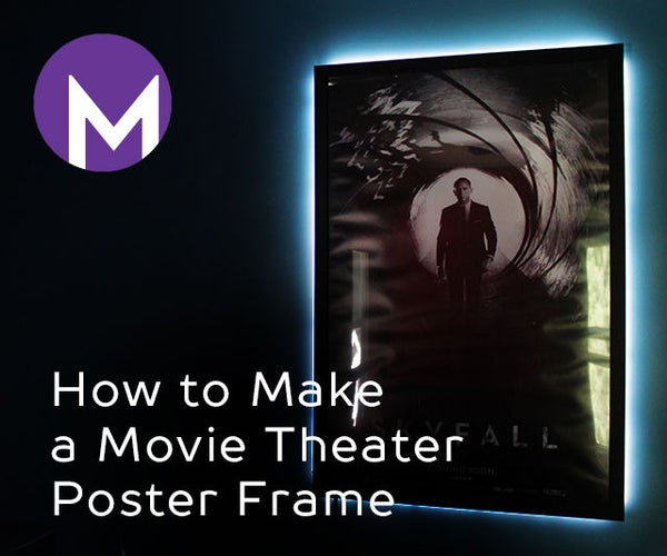 How to Make a Movie Theater Poster Frame