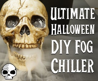 Ultimate DIY Fog Chiller