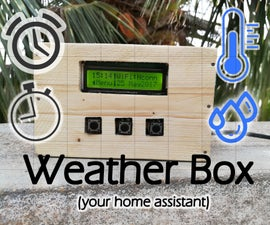 IoT: Weather Box (with Custom Alarms & Timers)