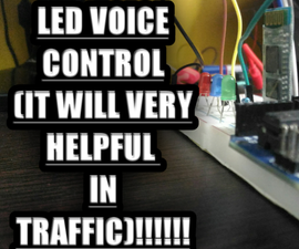 LED Voice Control (it Will Helpful in Traffic)