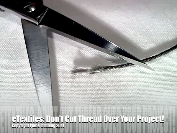 ETextiles: Don't Cut Conductive Thread Near Your Project!