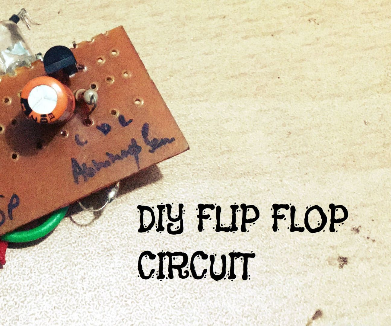 Diy Flip Flop Multi Vibrator Circuit 3 Steps Flops