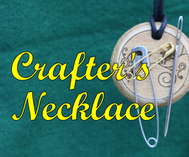 Crafter's Necklace