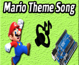 Arduino Mario Theme Song | Simple | Easy | Cool | DIY | Arduino Projects