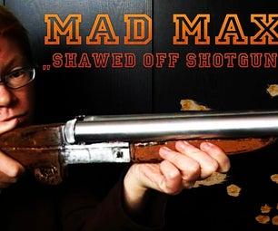 How You Make a MAD MAX Shawed-Off Shotgun