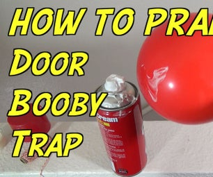How to Booby Trap a Door With a Balloon and Shaving Cream
