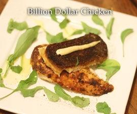 Billion Dollar Chicken