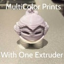 MultiColor 3D Prints With One Extruder