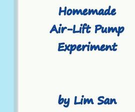 DIY Air-Lift Pump (Version1) Experiment
