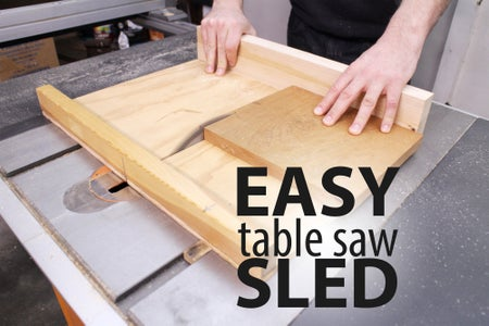 Easy Table Saw Sled