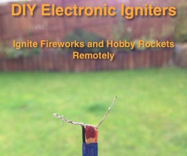 Homemade Electronic Igniters
