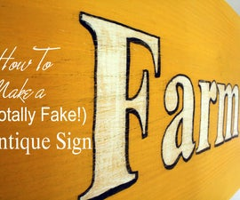 How To Make a (Totally Fake) Antique Sign