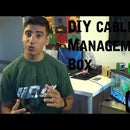 How to Make a Cable Management box