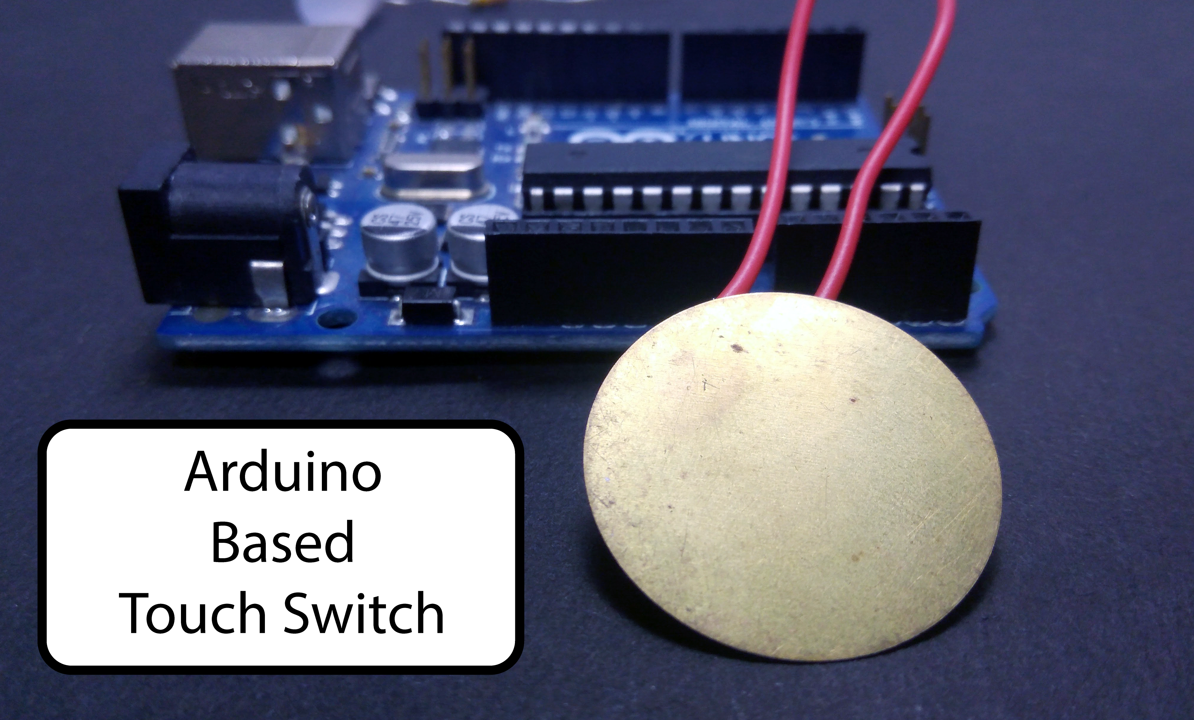 Picture of Arduino Based Touch Switch