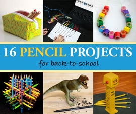 16 Pencil Projects for Back-to-School