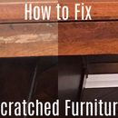 How to Fix Scratches in Furniture