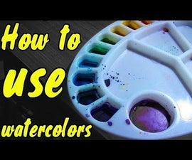 How to Use Watercolor Paints!