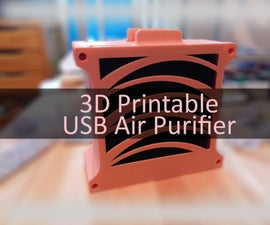 3D Printable USB Air Purifier / Fumes Extractor
