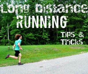 Long Distance Running - Tips & Tricks