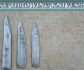 HOW TO MAKE THROWING KNIVES!!!