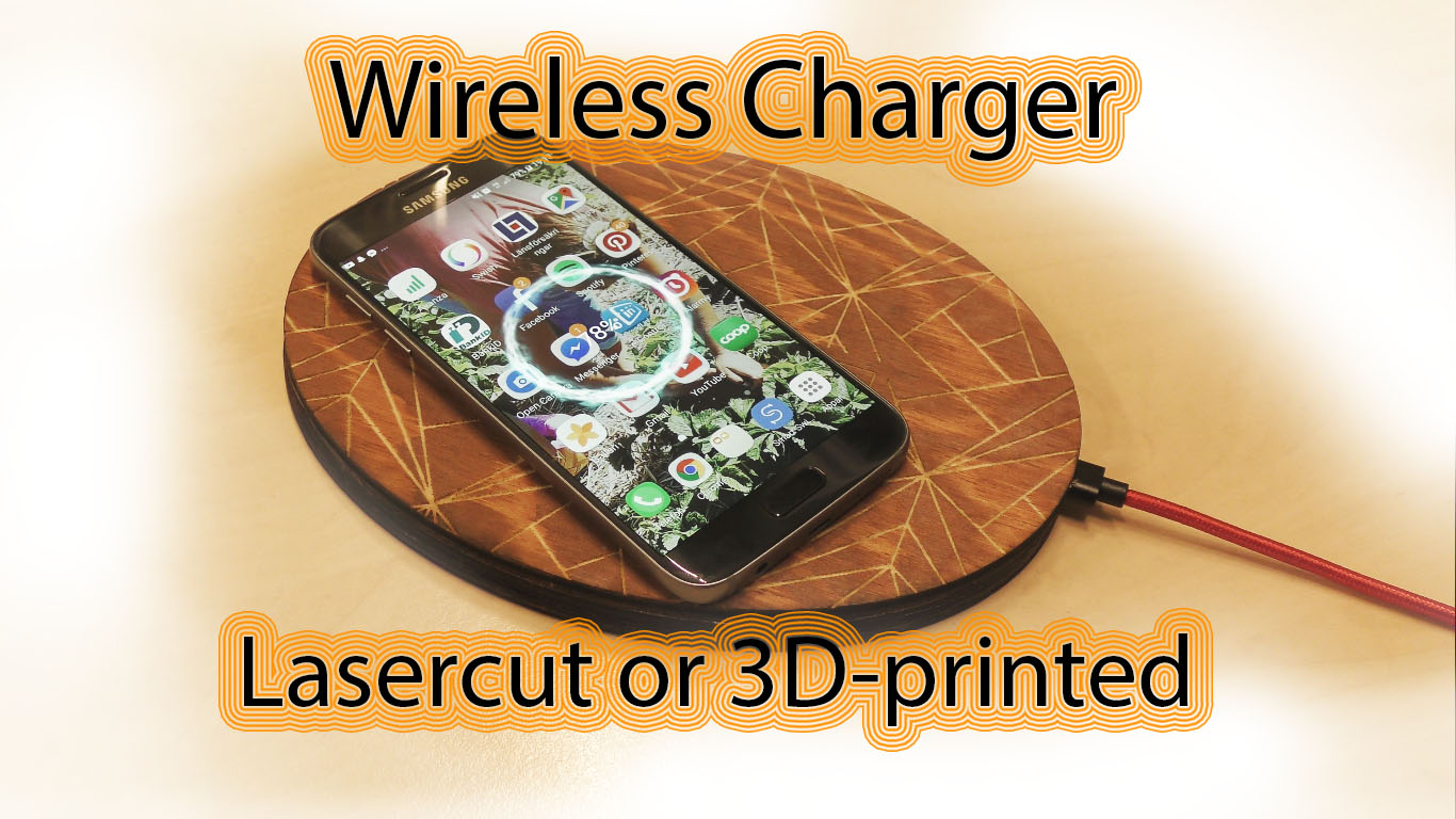 Picture of Wireless Qi Charger Laser or 3D-printed