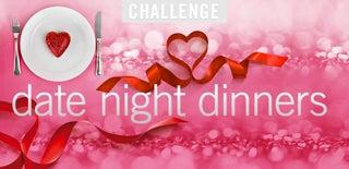 Date Night Dinners Challenge