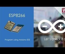 Programming ESP8266 Using Arduino IDE