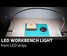 DIY: LED Workbench Light From LED Strips
