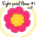 How to Crochet an Eight-petal Flower (#1 - Small)