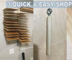 3 Quick & Easy Shop Hacks