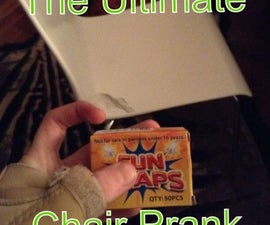 The Ultimate Chair Prank