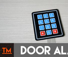 Arduino Door Alarm With Keypad