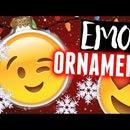 DIY Emoji Holiday Ornaments!
