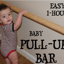 Easy 1-Hour Baby Pull-Up Bar!
