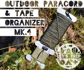 MP#14: Outdoor Paracord & Tape Organizer Mk.IV