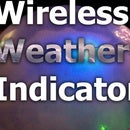 Wireless Weather Indicator