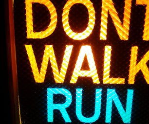 DONT WALK RUN Traffic Signal Sign