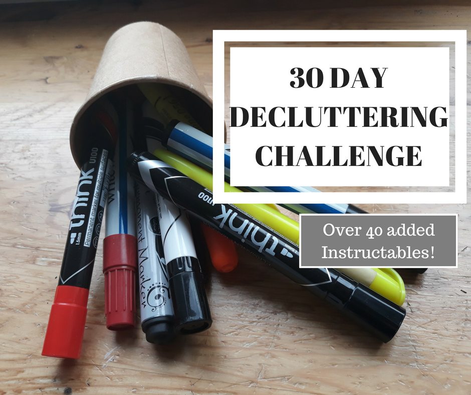 Picture of 30 Day Decluttering Challenge (with Over 40 Instructable Ideas!)