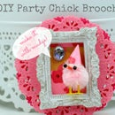 DIY Party Chick Pin