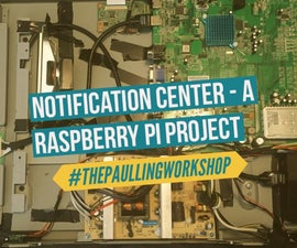 Notification Center - a Raspberry Pi Project