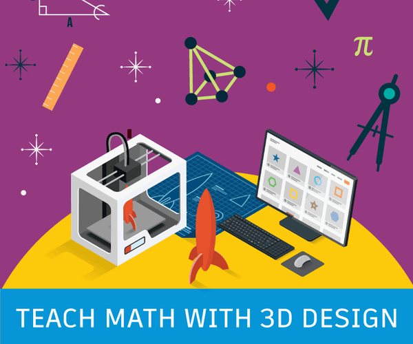 How to Teach Math Using Tinkercad and Fusion 360