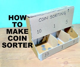 How to Make a Coin Sorter With Cardboard
