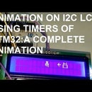 Animation on 16x2 I2c LCD USING STM32 Nucleo