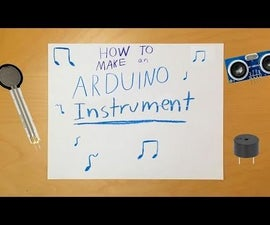 How to Make an Arduino Instrument (Using an Ultrasonic Sensor)