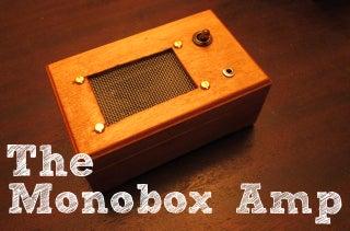 The Monobox Amp