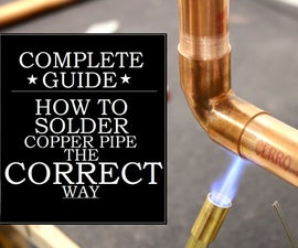 How to CORRECTLY Solder a Copper Pipe