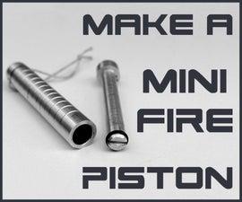 Make a Mini FIRE PISTON on Lathe