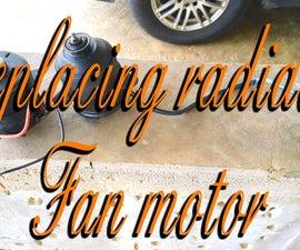 Replacing a Radiator Fan Motor!