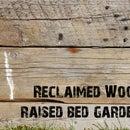Reclaimed Wood Raised Bed Garden