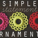 Simple Statement Ornaments